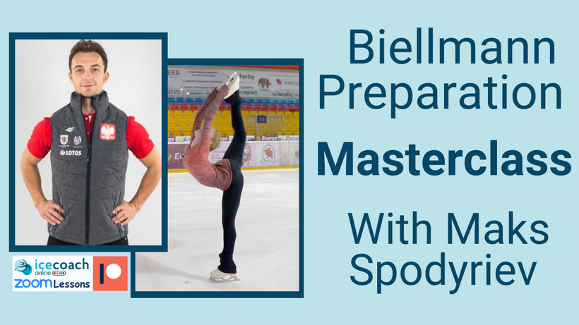 Biellmann Preparation Masterclass with Maks Spodyriev Time: Jan 21, 2021 03:30 PM London