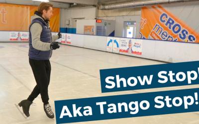 How to do a Show / Tango Stop!