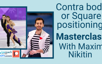 Contra body or Square positioning Masterclass with Maxim Nikitin on Saturday 22nd May at 4pm CET